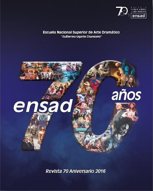 Revista 70 aniversario de la ENSAD