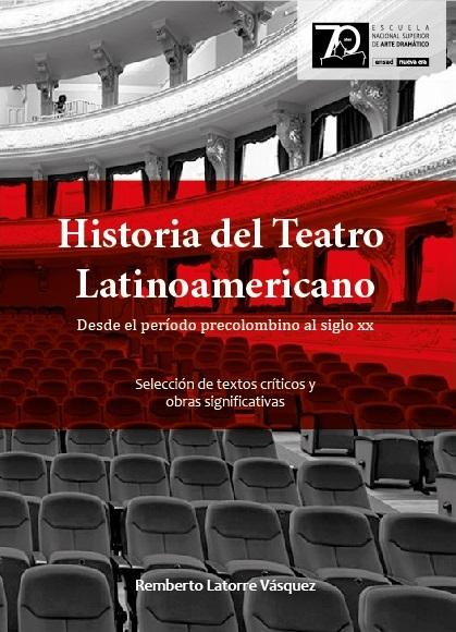 Historia del teatro latinoamericano