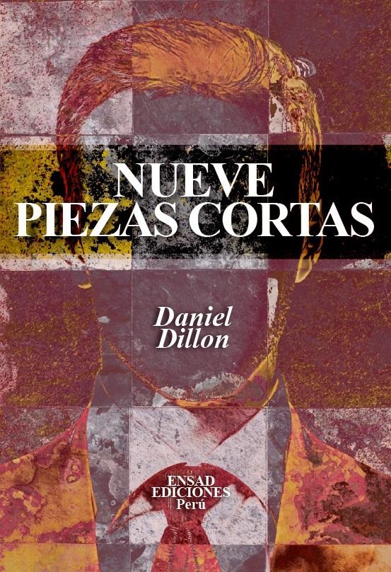 Nueve Piezas Cortas - Daniel Dillon
